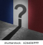 uncertainty in france or french ... | Shutterstock . vector #626606999