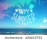 happy summer word lettering on... | Shutterstock . vector #626613731
