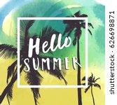 hello summer. hand drawn summer ... | Shutterstock .eps vector #626698871