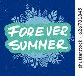 hand drawn phrase forever... | Shutterstock .eps vector #626781845