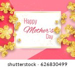 happy mother's day greeting... | Shutterstock .eps vector #626830499