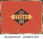 steak house typography poster... | Shutterstock .eps vector #626831105