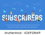 subscribers concept... | Shutterstock .eps vector #626918669