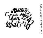 lettering quote motivation for... | Shutterstock .eps vector #626967929