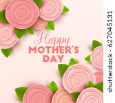 happy mothers day background... | Shutterstock .eps vector #627045131