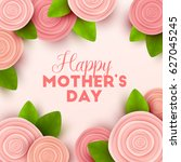 happy mothers day background... | Shutterstock .eps vector #627045245
