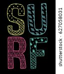 surf typography with different... | Shutterstock .eps vector #627058031