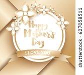 happy mothers day. golden... | Shutterstock .eps vector #627058511