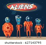 friendly aliens. cartoon vector ... | Shutterstock .eps vector #627143795