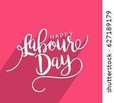 illustration of happy labour... | Shutterstock .eps vector #627189179