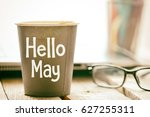 hello may text on a cup of... | Shutterstock . vector #627255311