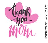 message thank you mom. happy... | Shutterstock .eps vector #627275129
