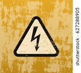 high voltage sign on old rusty... | Shutterstock .eps vector #627288905