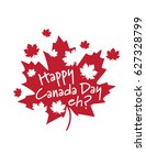 happy canada day eh  maple leaf | Shutterstock .eps vector #627328799