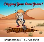 idiom poster for digging your... | Shutterstock .eps vector #627365045