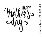 quote happy mother day hand... | Shutterstock .eps vector #627365501