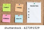 Priorities In Life Concept With Reminder Papers On Cork Board - stock photo
