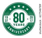 80 years anniversary logo...   Shutterstock .eps vector #627548789