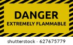 extremely flammable sign | Shutterstock .eps vector #627675779