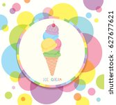 ice cream cone various flavors... | Shutterstock .eps vector #627677621