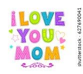 i love you mom. cute vector... | Shutterstock .eps vector #627690041