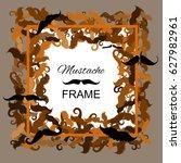 hipster mustache vector frame.... | Shutterstock .eps vector #627982961