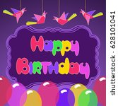 happy birthday card. freehand... | Shutterstock . vector #628101041