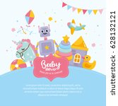 baby shower cute greeting card. ... | Shutterstock .eps vector #628132121