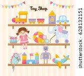 kids toys on shop shelves.... | Shutterstock .eps vector #628132151