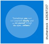sometimes you cant see yourself ... | Shutterstock .eps vector #628287257