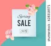 spring banner with flowers. you ... | Shutterstock .eps vector #628318571