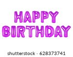 happy birthday in english... | Shutterstock . vector #628373741