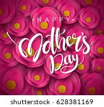 happy mother's day calligraphy... | Shutterstock .eps vector #628381169