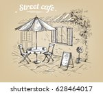 french street cafe  hand drawn... | Shutterstock .eps vector #628464017