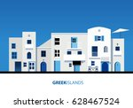 greek islands. view of typical... | Shutterstock .eps vector #628467524