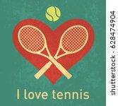 i love tennis logo with retro... | Shutterstock .eps vector #628474904