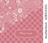 floral card design  flowers and ...   Shutterstock .eps vector #628515101