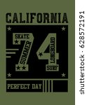 california perfect day t shirt... | Shutterstock .eps vector #628572191
