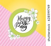 happy birthday sakura flower... | Shutterstock .eps vector #628599749