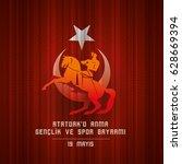 19 mayis ataturk'u anma ... | Shutterstock .eps vector #628669394
