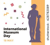 international museum day.... | Shutterstock .eps vector #628782089