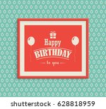 happy birthday greeting card in ... | Shutterstock .eps vector #628818959