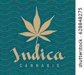 cannabis indica calligraphic... | Shutterstock .eps vector #628848275
