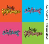 make the difference be... | Shutterstock .eps vector #628900799