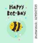 Happy Bee Day  Fun Birthday...