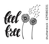 feel free. inspirational quote... | Shutterstock .eps vector #629080331
