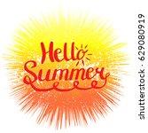 hello summer. hand lettering... | Shutterstock .eps vector #629080919