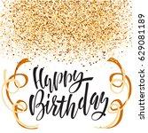 happy birthday lettering for...   Shutterstock .eps vector #629081189