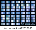 set of 60 blue metal gradients  ... | Shutterstock .eps vector #629098355