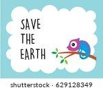 cute chameleon save the earth... | Shutterstock .eps vector #629128349